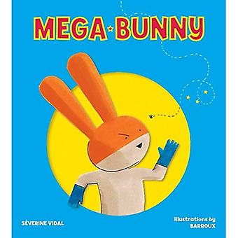 Mega Bunny (Mega hjälte böcker)
