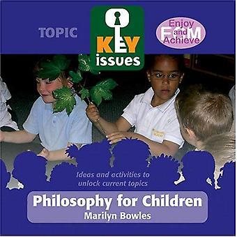 Philosophy for Children (Key Issues)