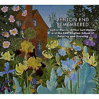 Benton End Remembered: Cedric�Morris, Arthur Lett-Haines and�the East Anglian School of�Painting and Drawing