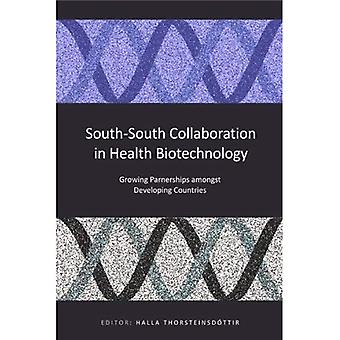 South-South Collaboration in Health Biotechnology