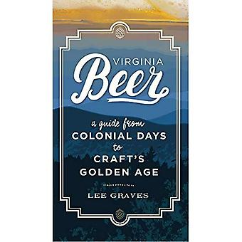 Virginia Beer: A Guide from Colonial Days to Craft's Golden Age