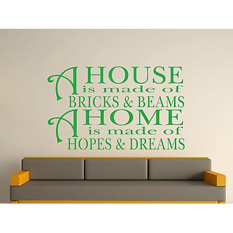 A House Is Made Of Bricks And Beams v2 Wall Art Sticker -  Green