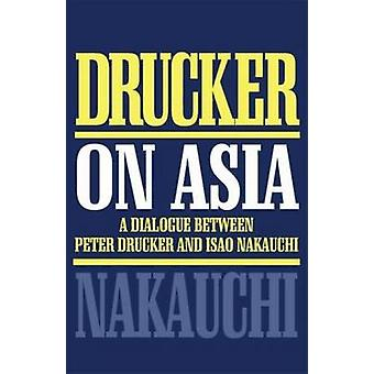 Drucker on Asia by Drucker & Peter F.