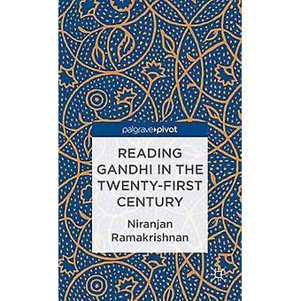 Reading Gandhi in the TwentyFirst Century by Ramakrishnan & Niranjan