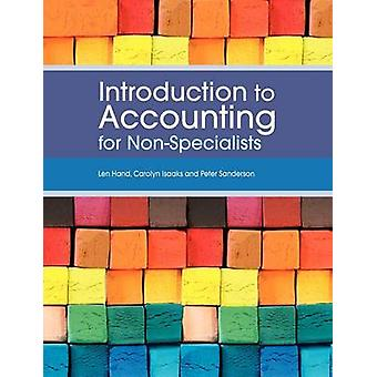 Introduction to Accounting for NonSpecialists by Hand & Len