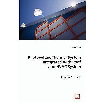 Photovoltaik-Anlage integriert mit Dach und HVAC-System von Pantic & Sasa