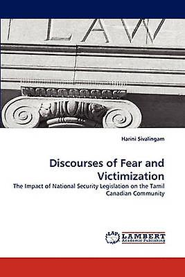 Discourses of Fear and Victimization by Sivalingam & Harini