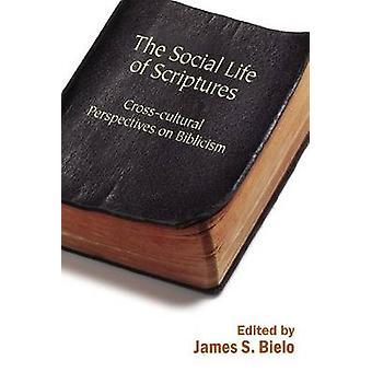 La vida Social de escrituras - perspectivas interculturales en Biblici