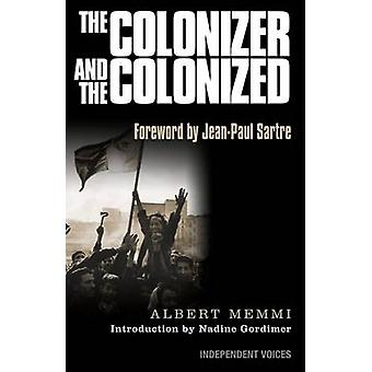 The Colonizer and the Colonized by Albert Memmi - Howard Greenfeld -
