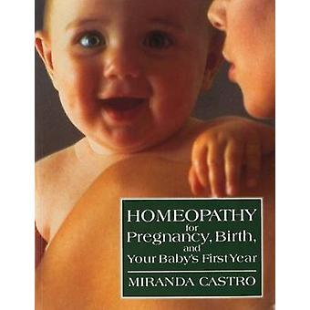 Homeopathy for Pregnancy (American ed) by M Castro - 9780312088095 Bo