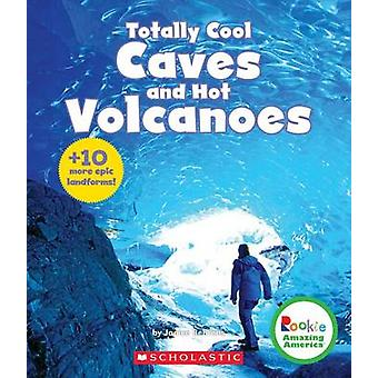 Totally Cool Caves and Hot Volcanoes - + 10 More Epic Landforms! by Ja
