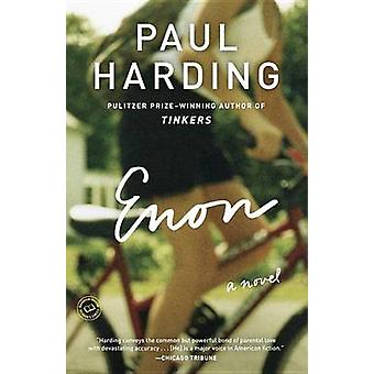 Enon by Paul Harding - 9780812981773 Book