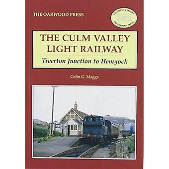 Culm Valley Light Railway - Tiverton Junction to Hemyock (illustrated