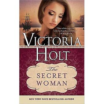 The Secret Woman by Victoria Holt - 9781402277559 Book