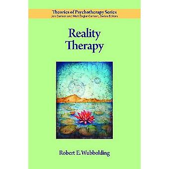 Reality Therapy by Robert E. Wubbolding - 9781433808531 Book