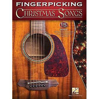 Fingerpicking Christmas Songs - 15 Songs Arranged for Solo Guitar in S