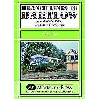 Branch Lines to Bartlow - from the Syour Valley - Shelford and Audley