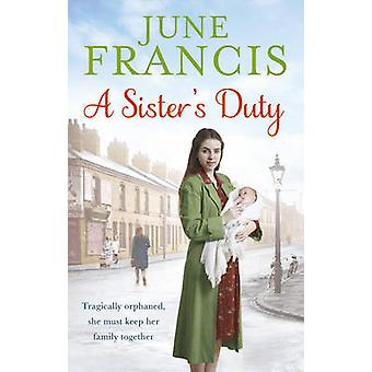 A Sisters Duty by June Francis