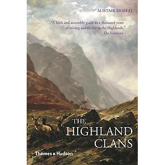 The Highland Clans (Paperback) by Moffat Alistair