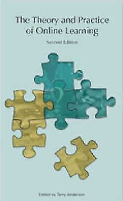 Theory and Practice of Online Learning Second Edition by Terry Anderson
