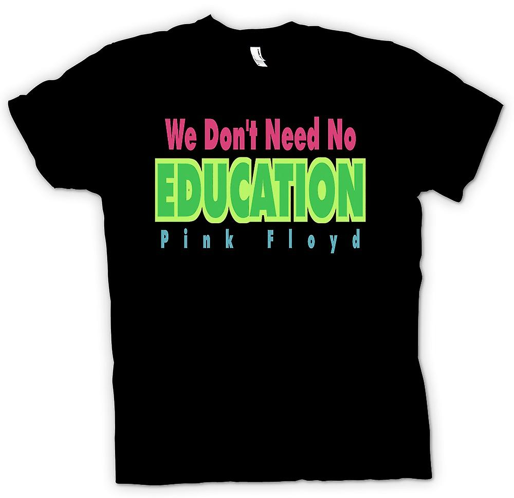 Womens T-shirt - We hoeven niet geen Eductation-Pink Floyd