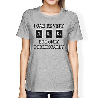 Nerdy Periodically Grey Funny Nerd Design Graphic T-Shirt For Women