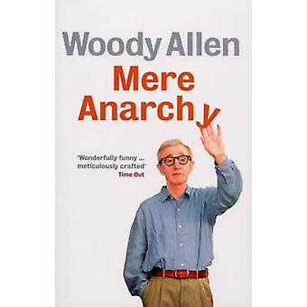Mere Anarchy by Woody Allen - 9780091920326 Book