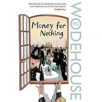 Money for Nothing by P. G. Wodehouse - 9780099514183 Book