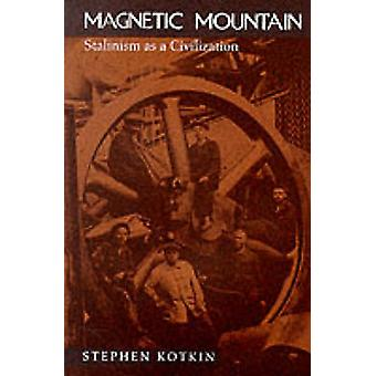 Magnetic Mountain - Stalinism as a Civilization by Stephen Kotkin - 97