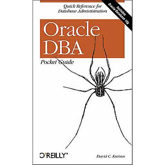 Oracle DBA Pocket Guide by David C. Kreines - 9780596100490 Book