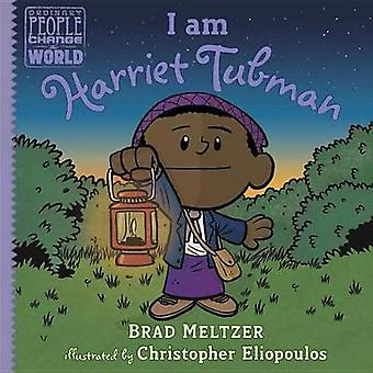 I Am Harriet Tubman by Brad Meltzer - 9780735228719 Book
