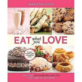 Äta vad du kärlek - mer än 300 otroliga recept låg i socker - Fa