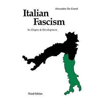 Faszyzm włoski - jego początki i rozwój (3 Revised edition) przez