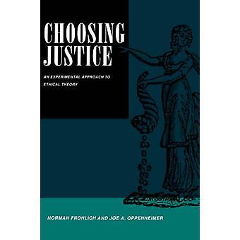 Het kiezen van Justitie - experimentele aanpak aan de ethische theorie door Norman F