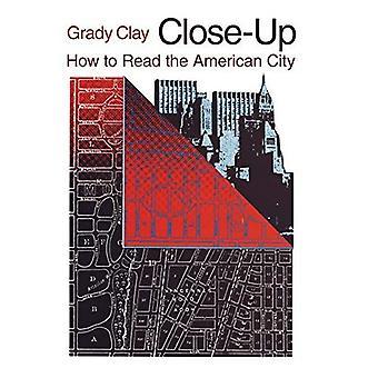 Close-up: Wie man liest die amerikanische Stadt (Phoenix Buch; P863)