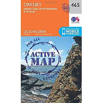 Orkney OS Explorer mapę Active (465) - Sanday, Eday, North Ronaldsay i Stronsay (OS Explorer Active Map)