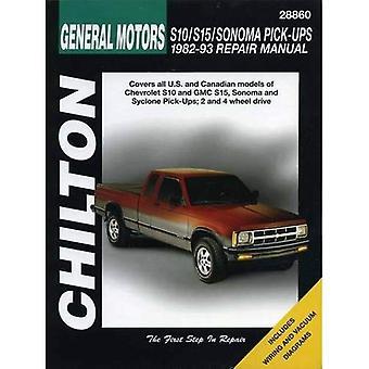 GM S10/S15/Sonoma Pick-ups , 1982-93 (Chilton total car care)