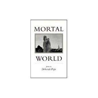 Mortal World (Louise Lindsey Merrick Natural)