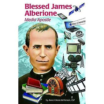 Blessed James Alberione (Ess): Media Apostle (Encounter the Saints)