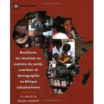Improving Health, Nutrition, and Population Outcomes in Sub-Saharan Africa: The Role of the World Bank