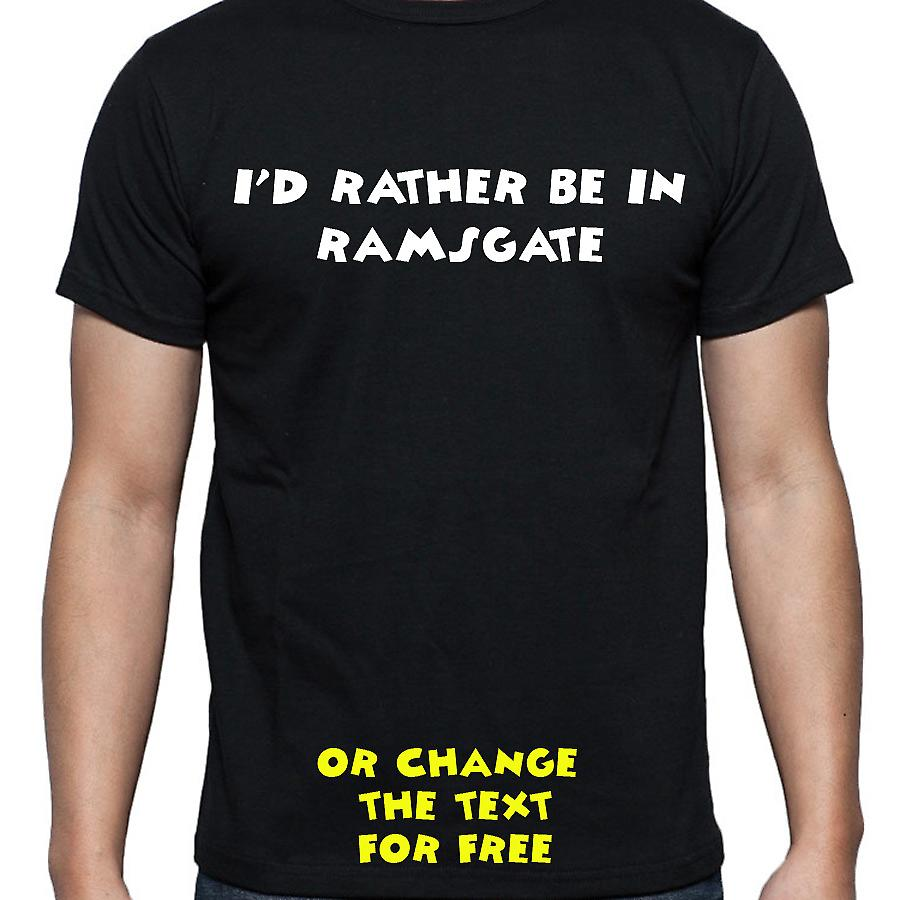 I'd Rather Be In Ramsgate Black Hand Printed T shirt