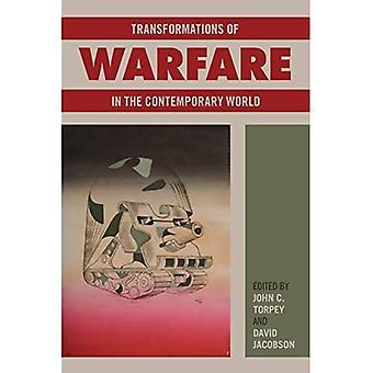 Transformations of Warfare in the Contemporary World (Politics, History, & Social Change)