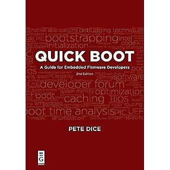 Quick Boot: A Guide for�Embedded Firmware Developers,�2nd edition