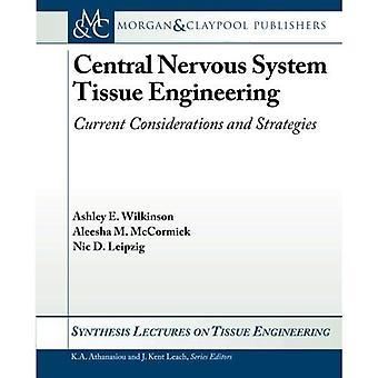 Central Nervous System Tissue Engineering