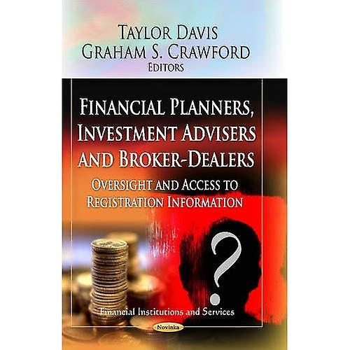 Financial Planners, Investment Advisers and Broker-dealers