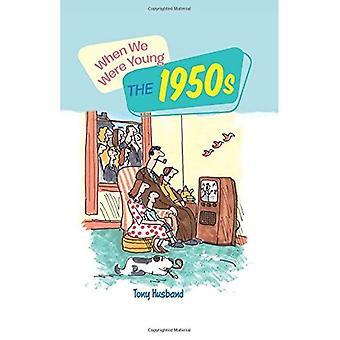 When We Were Young: de jaren 1950