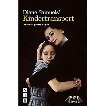 Diane Samuels Kindertransport - des Autors Leitfaden für das Spiel (NHB Seite auf Bühne)