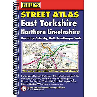Philip's Street Atlas East Yorkshire and Northern Lincolnshire: Spiral Edition