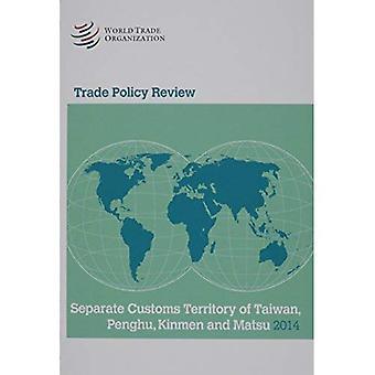 Trade Policy Review - Separate Customs Territory of Taiwan, Penghu, Kinmen, and Matsui 2014