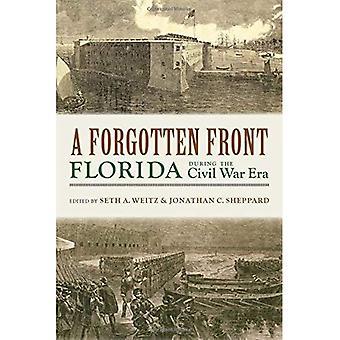 A Forgotten Front: Florida during the Civil War Era